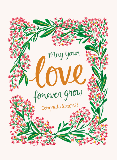 May Your Love Forever Grow - Congratulations