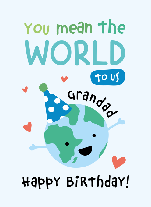 Grandad Birthday - You Mean the World