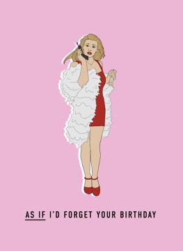 Clueless Birthday Card