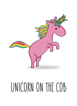 Unicorn On The Cob