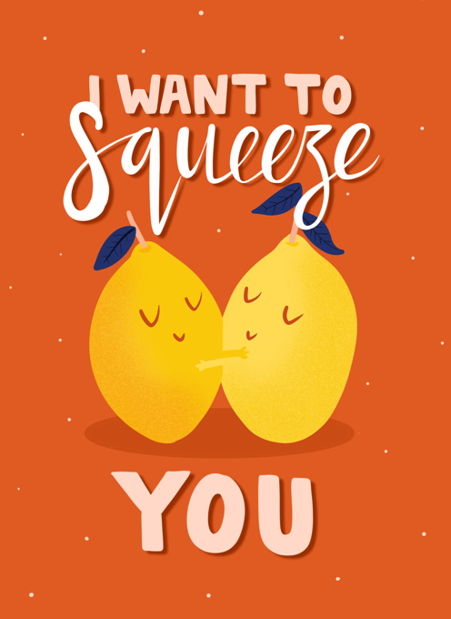 Squeeze You