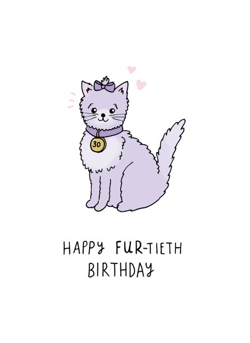 Happy 30th Fur-tieth Birthday