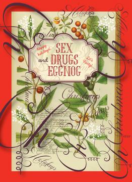 Sex Drugs and Eggnog