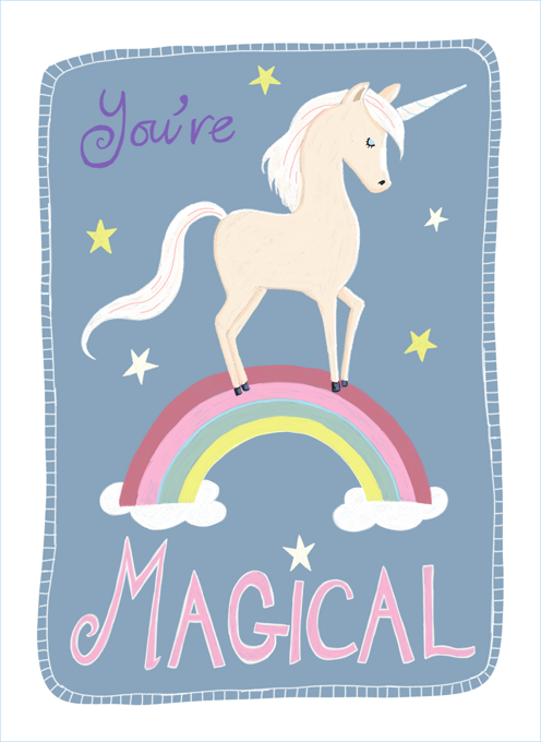 You're Magical Elegant Unicorn