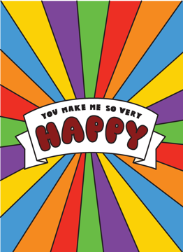 You Make Me So Very Happy