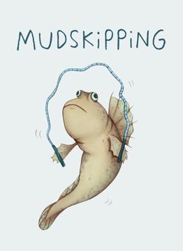 Mudskipping