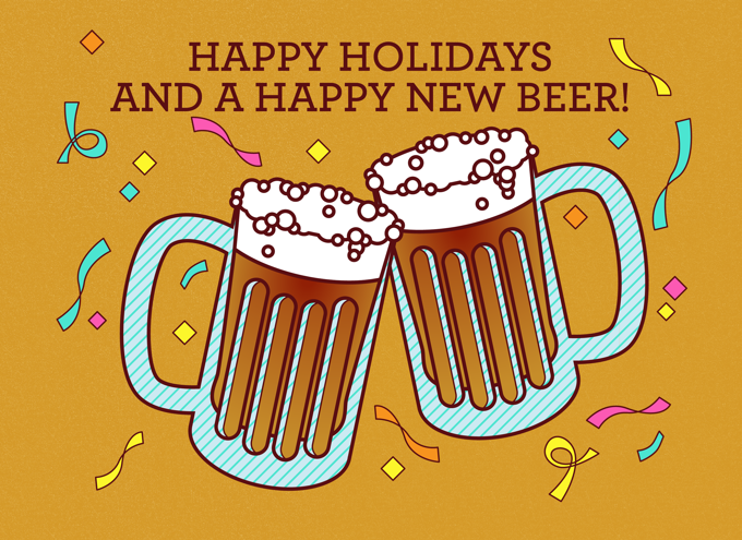 Happy holidays and happy new beer!