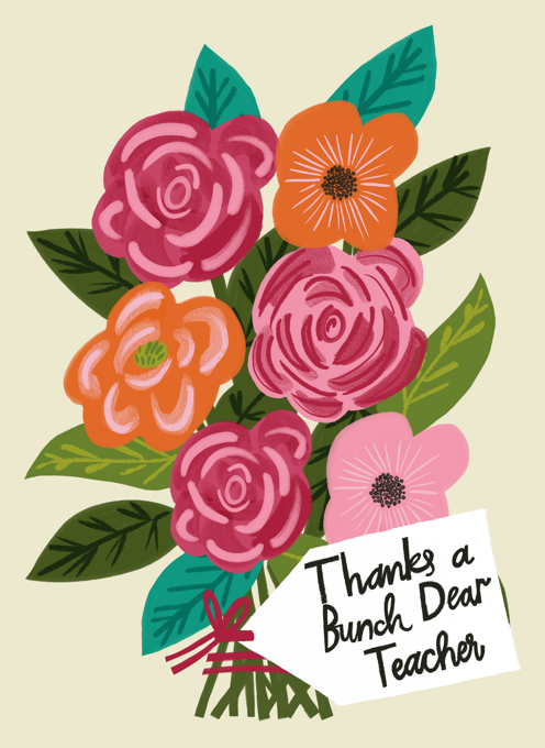 Thanks A Bunch, Dear Teacher