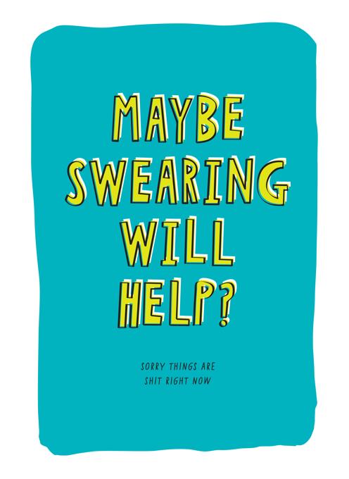 Maybe Swearing Will Help?
