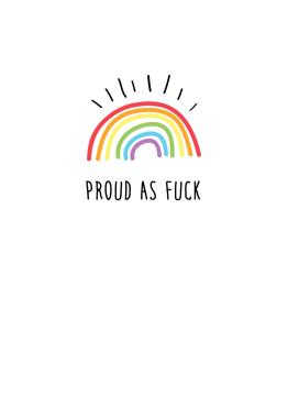 Proud As F*ck