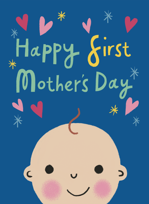 Happy First Mother's Day!