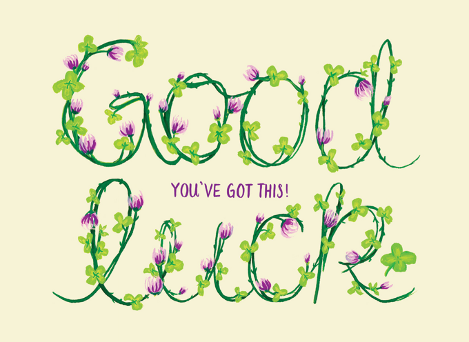 Good Luck Clovers - You've Got This!