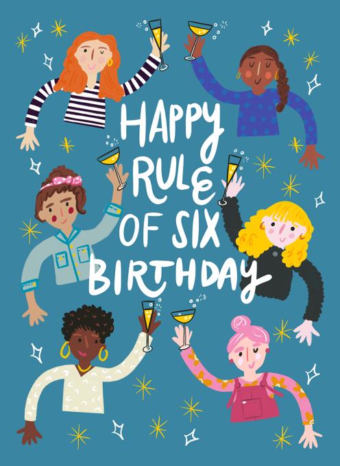 Happy Rule of Six Birthday!
