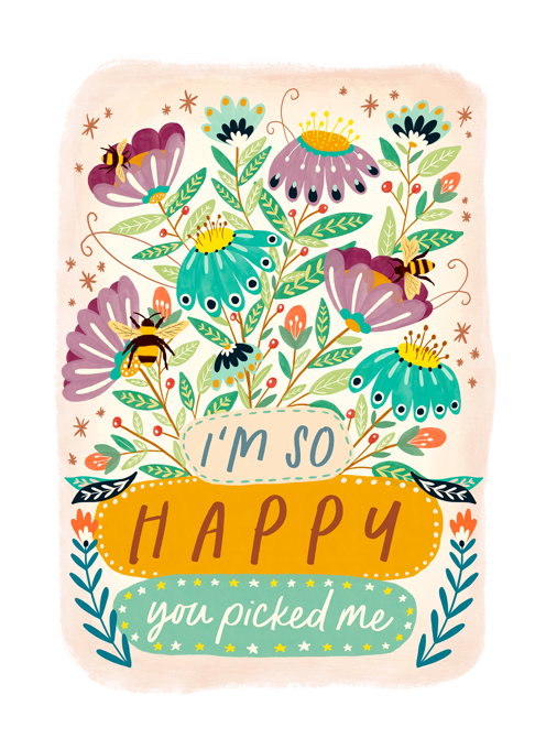 I'm So Happy You Picked Me
