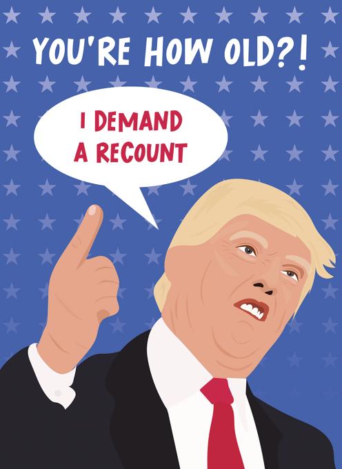 I Demand A Recount - Donald Trump