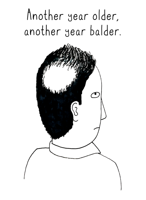Another Year Older. Another Year Balder