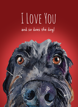 I Love You And So Does The Dog