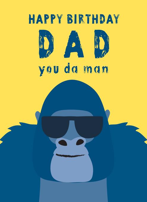 Dad You Da Man
