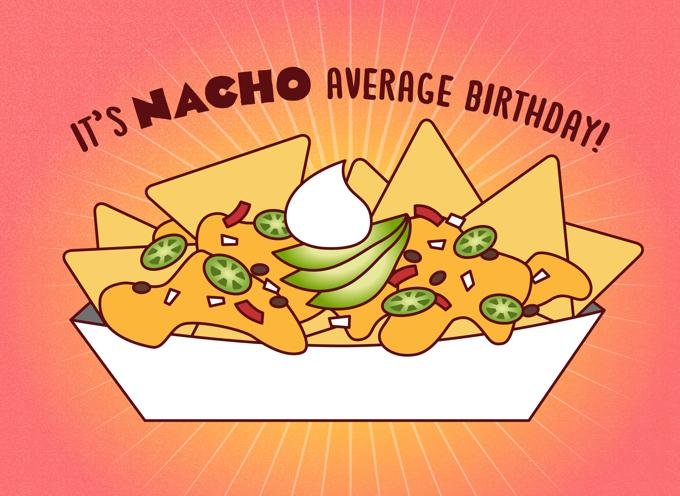 Nacho Average Birthday