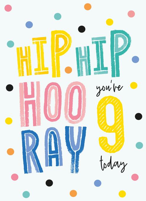 Hip Hip Hooray 9th Birthday Card