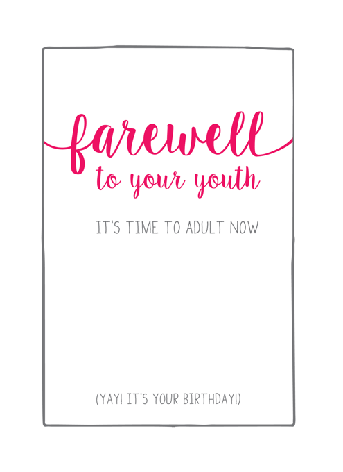 Farewell To Your Youth