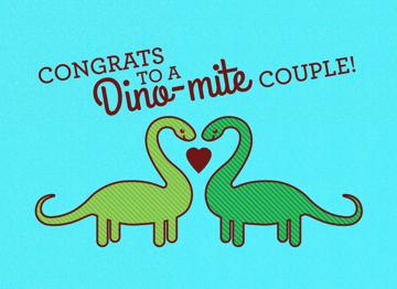 Congrats to a dino-mite couple!