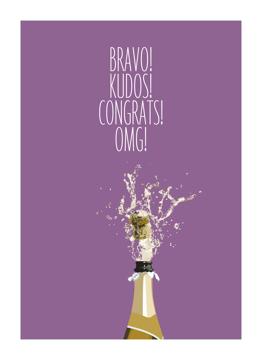 Bravo! Kudos! Congrats! Omg!
