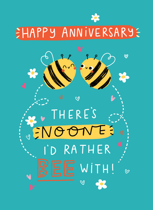 No One I'd Rather BEE With!