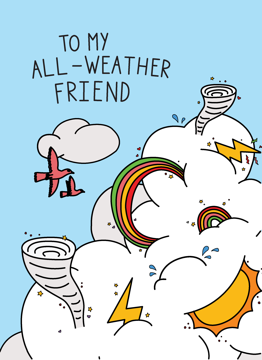 To My All-Weather Friend