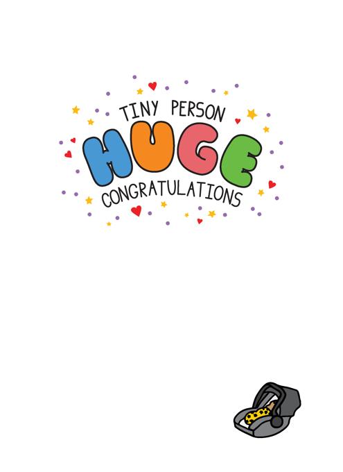 Tiny Person Huge Congratulations