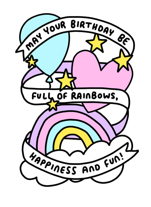 Rainbows, Happiness + Fun