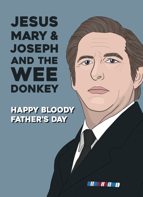 Line of Duty Father's Day Card - Jesus, Mary & Joseph and the Wee Donkey