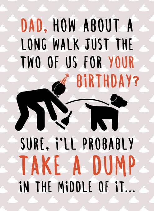 Dad Birthday Dump