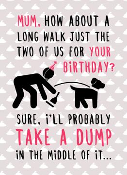 Mum Birthday Dump