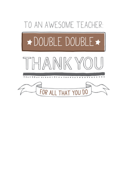 Double Double Thank You