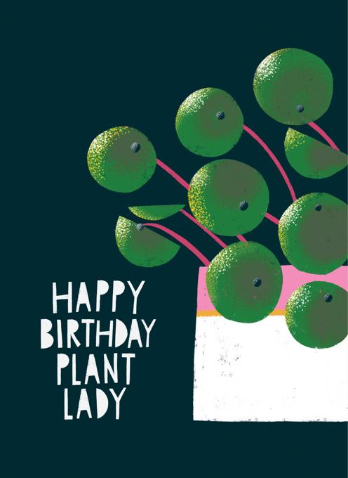 Happy Birthday Plant Lady (Pilea plant)