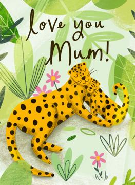 Love You Mum Leopards