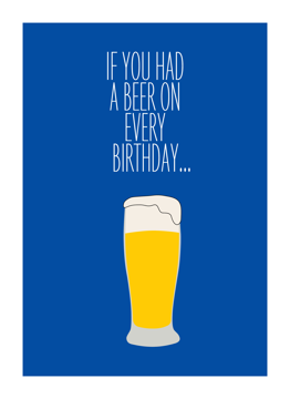 A Beer On Every Birthday