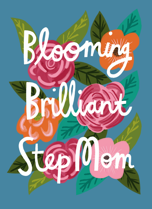 Blooming Brilliant Step Mom