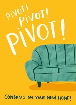 Pivot!