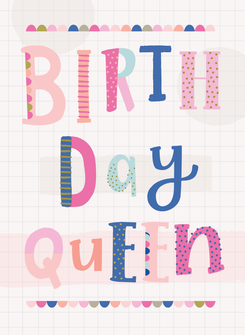 Birthday Queen Birthday