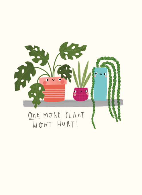 One More Plant Won't Hurt!