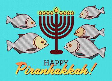 Happy Piranhakkah