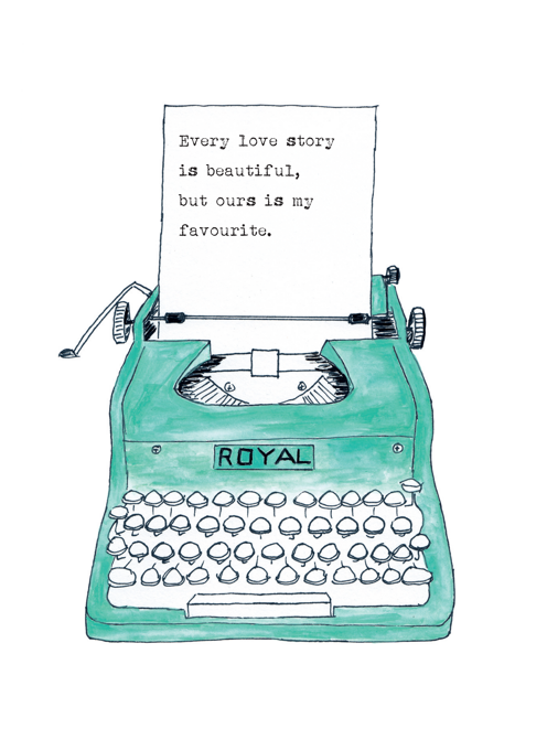 Love Typewriter - Every Love Story Is Beautiful, But...