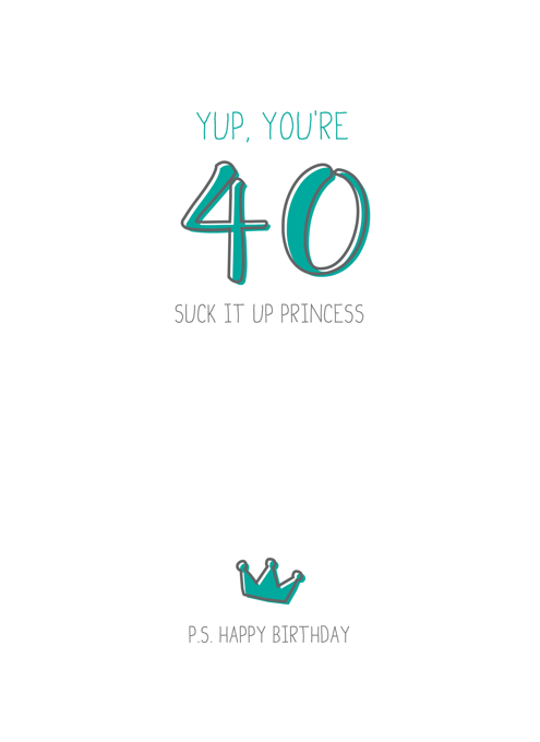 Yup, You're 40