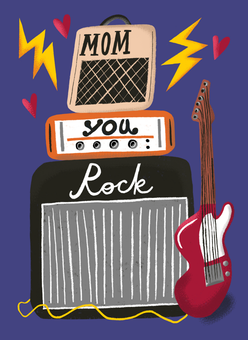 Mom, You Rock!