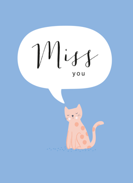 Miss You Cat