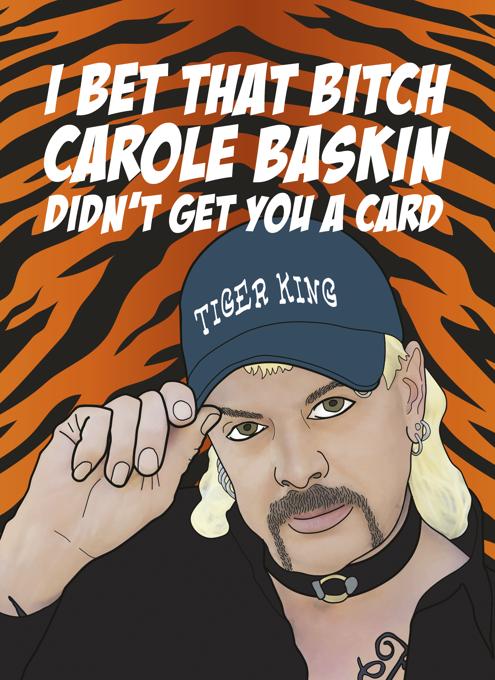 Tiger King Card - That Bitch Carole Baskin