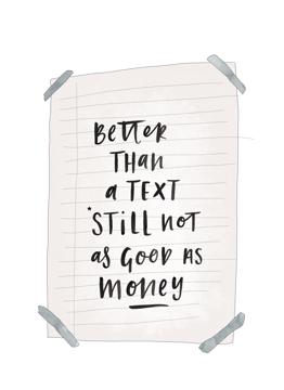 Better Than A Text