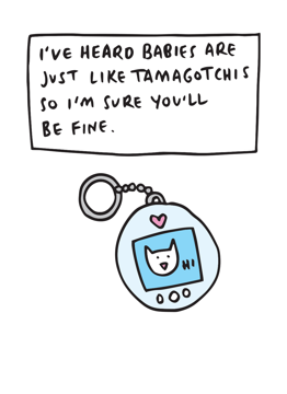 Babies Are Like Tamagotchies